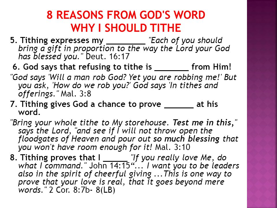 8 REASONS FROM GOD'S WORD WHY I SHOULD TITHE 5. Tithing expresses my ________