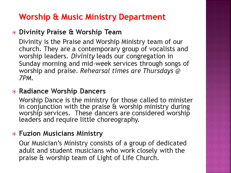 Worship & Music Ministry Department Divinity Praise & Worship Team Divinity is the Praise and Worship Ministry team of our church. They are a contempo