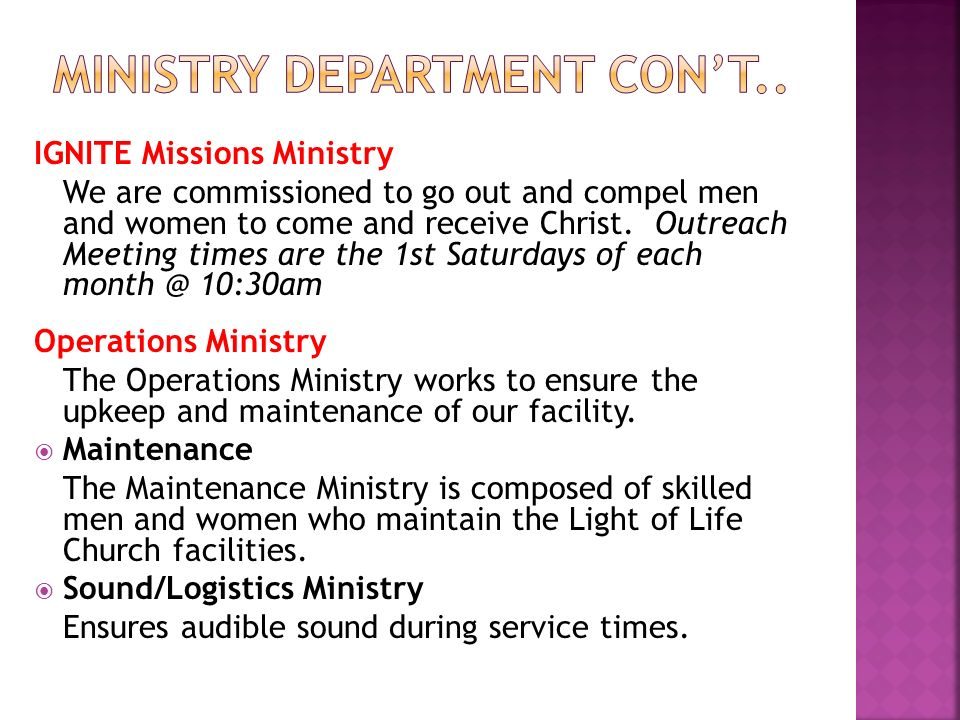 IGNITE Missions Ministry We are commissioned to go out and compel men and women to come and receive Christ. Outreach Meeting times are the 1st Saturda