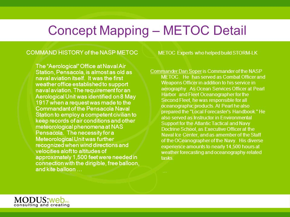 Concept Mapping – METOC Detail COMMAND HISTORY of the NASP METOC The Aerological Office at Naval Air Station, Pensacola, is almost as old as naval aviation itself.