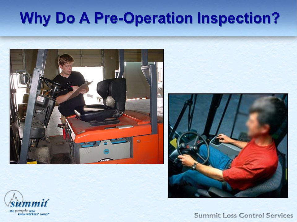 Why Do A Pre-Operation Inspection?