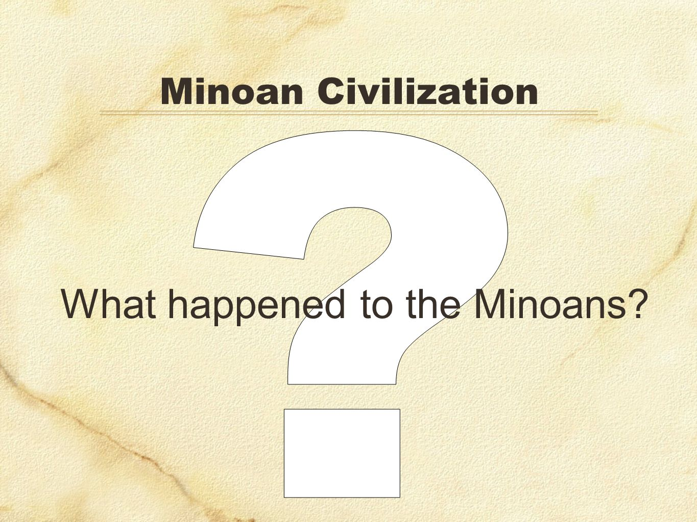 Minoan Civilization What happened to the Minoans?