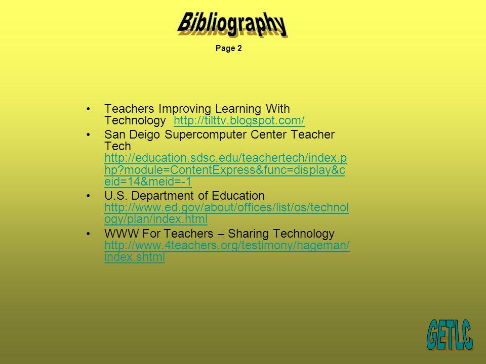 Teachers Improving Learning With Technology http://tilttv.blogspot.com/http://tilttv.blogspot.com/ San Deigo Supercomputer Center Teacher Tech http://