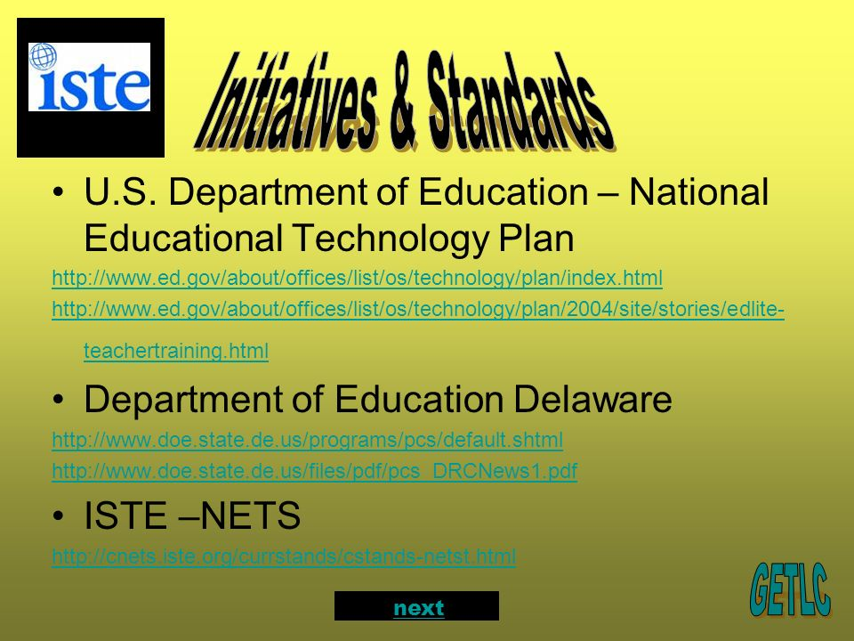 U.S. Department of Education – National Educational Technology Plan http://www.ed.gov/about/offices/list/os/technology/plan/index.html http://www.ed.g