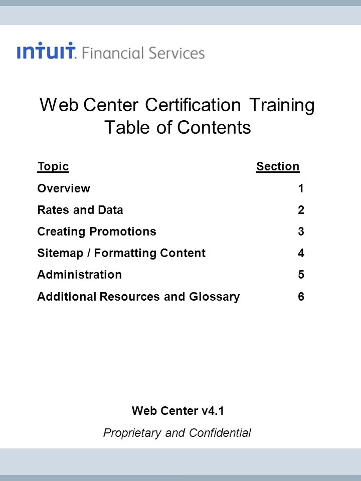 Web Center Certification Training: Overview pg 2 © 2012 Intuit Financial Services.