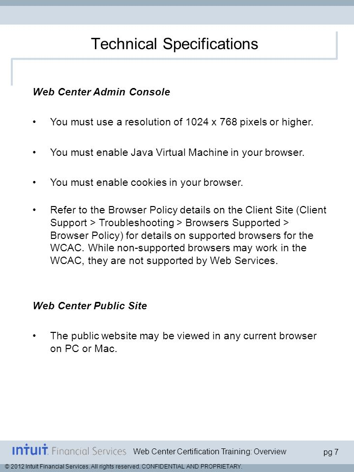 Web Center Certification Training: Overview pg 8 © 2012 Intuit Financial Services.