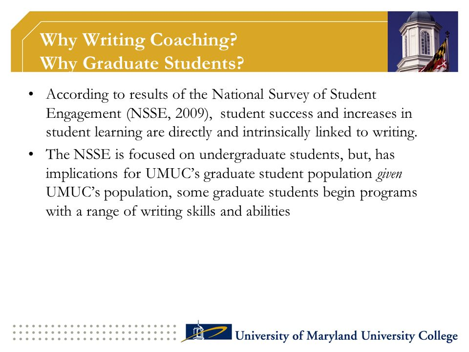 Why Writing Coaching.Why Graduate Students.