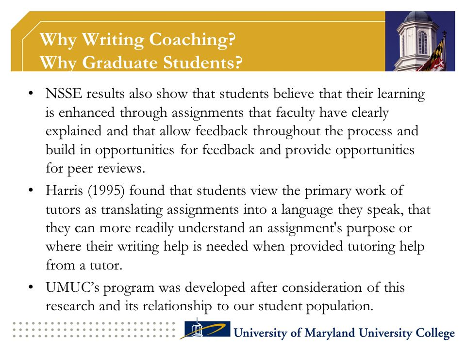 The Coaching Program Program Mission The mission of the MSM Introductory Course Writing Coach Program (the writing coach program) is to provide students - many of whom are working adults and are returning to school after long absences - strong fundamentals in effective academic writing practices.