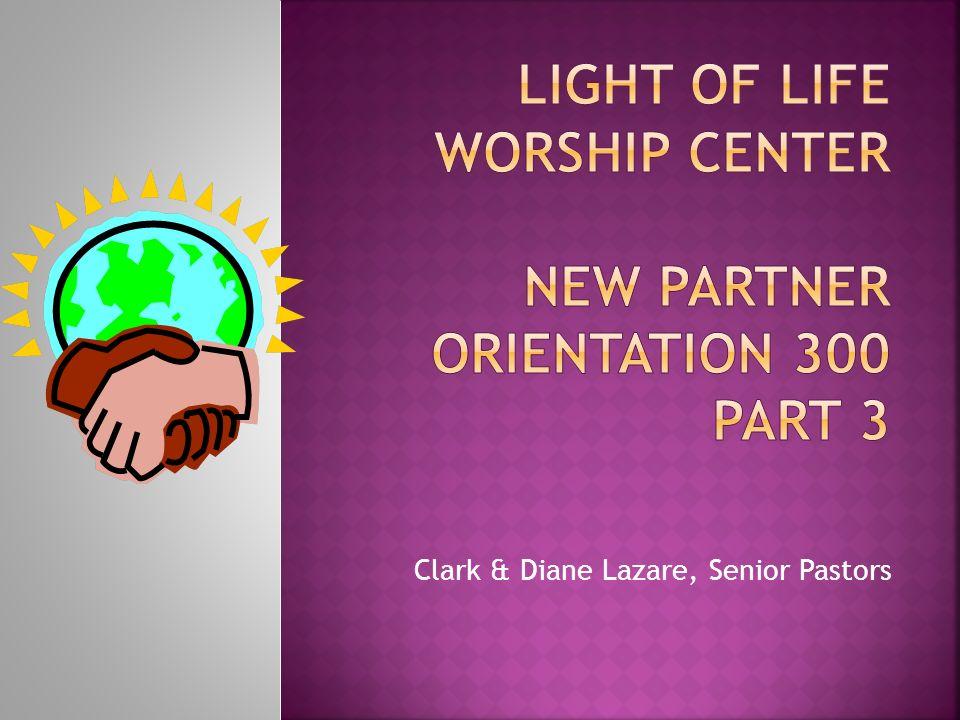 Clark & Diane Lazare, Senior Pastors