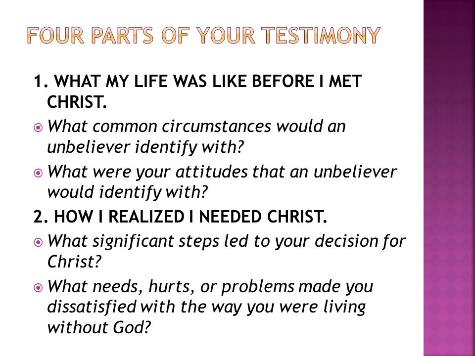 1.WHAT MY LIFE WAS LIKE BEFORE I MET CHRIST.