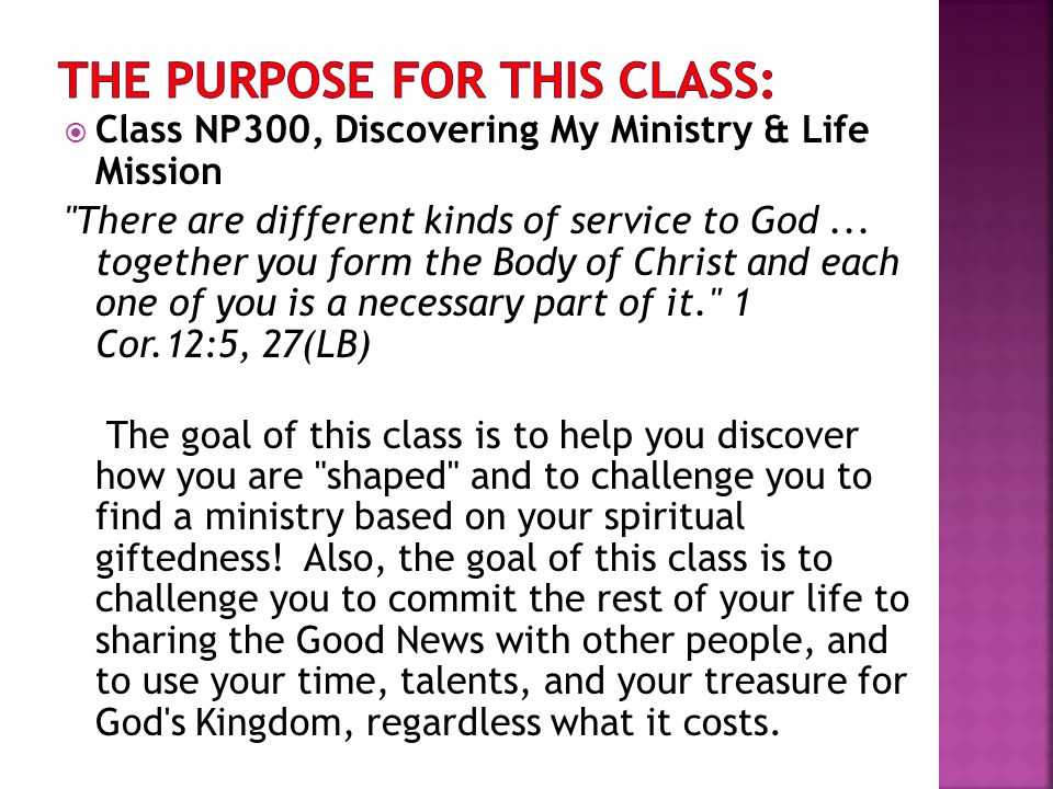 Class NP300, Discovering My Ministry & Life Mission There are different kinds of service to God...