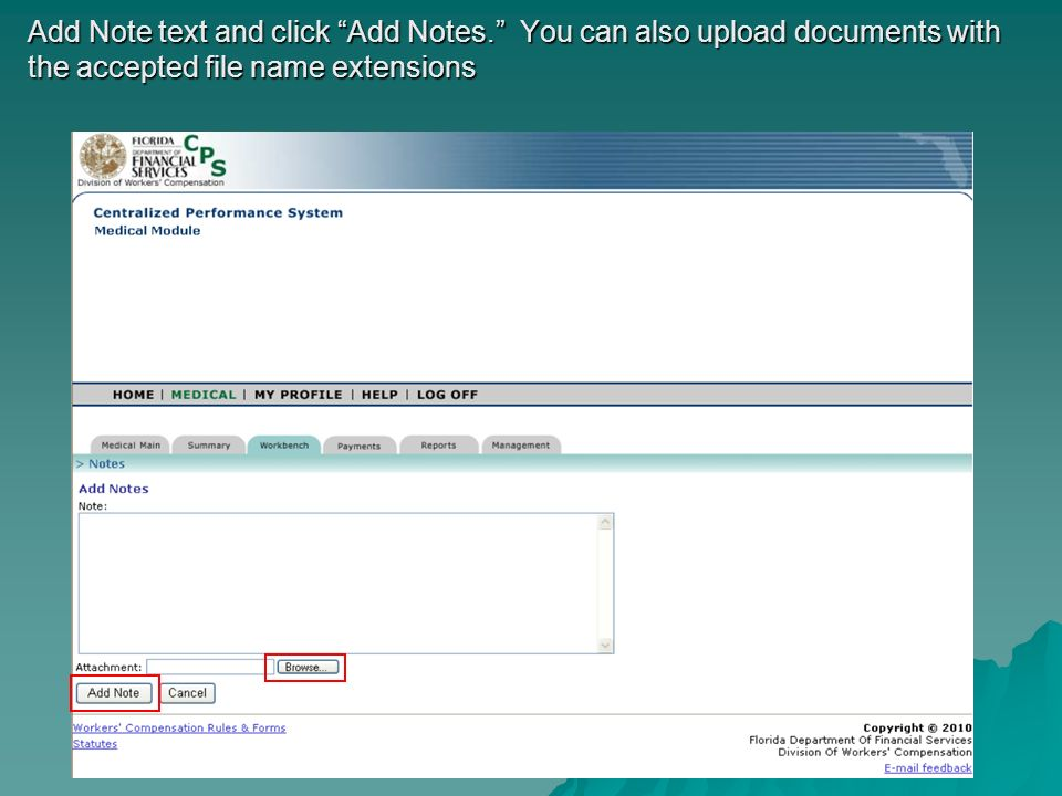 Add Note text and click Add Notes. You can also upload documents with the accepted file name extensions