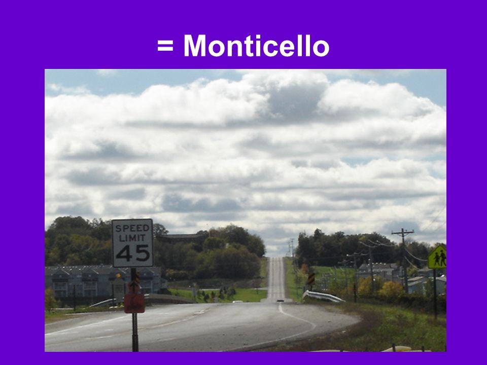 = Monticello