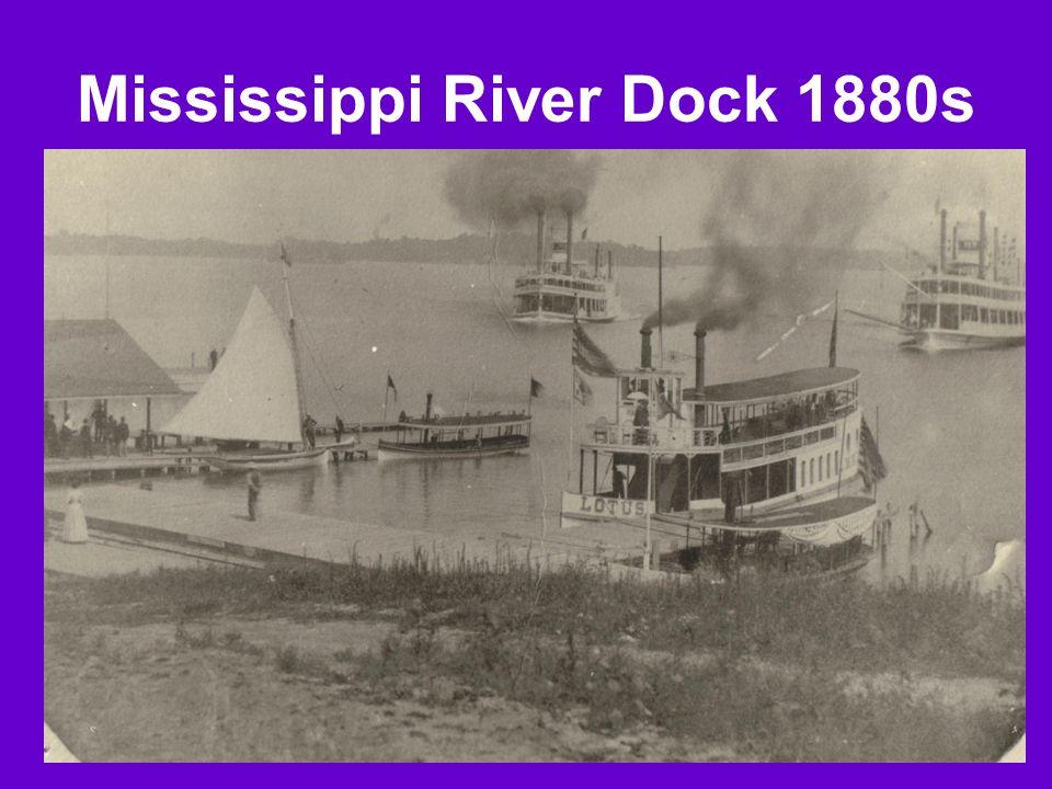 Mississippi River Dock 1880s