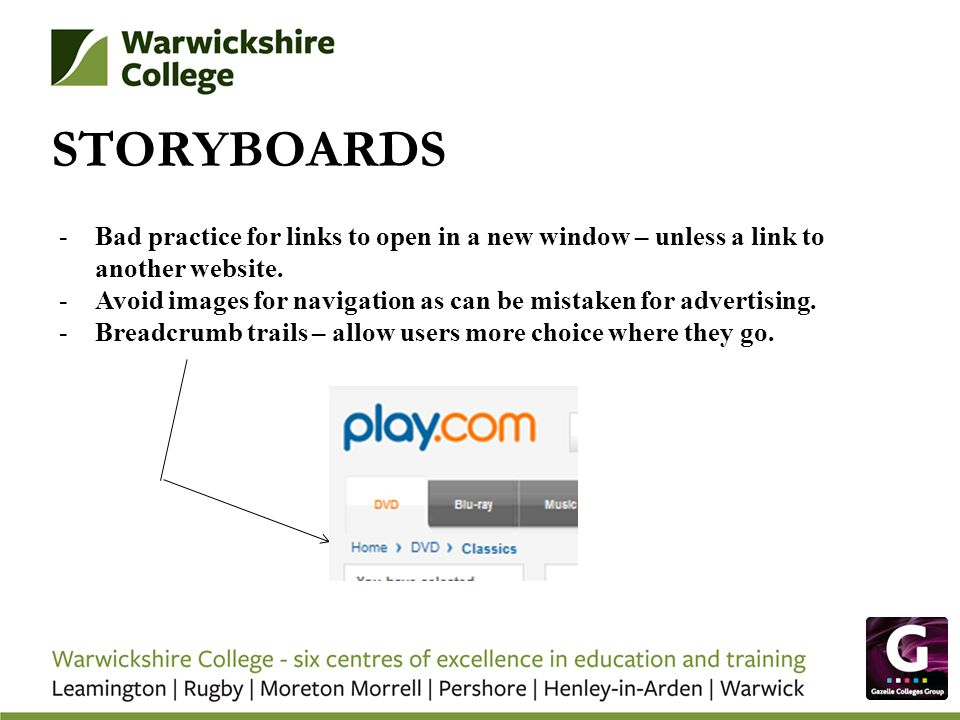 STORYBOARDS -Bad practice for links to open in a new window – unless a link to another website.