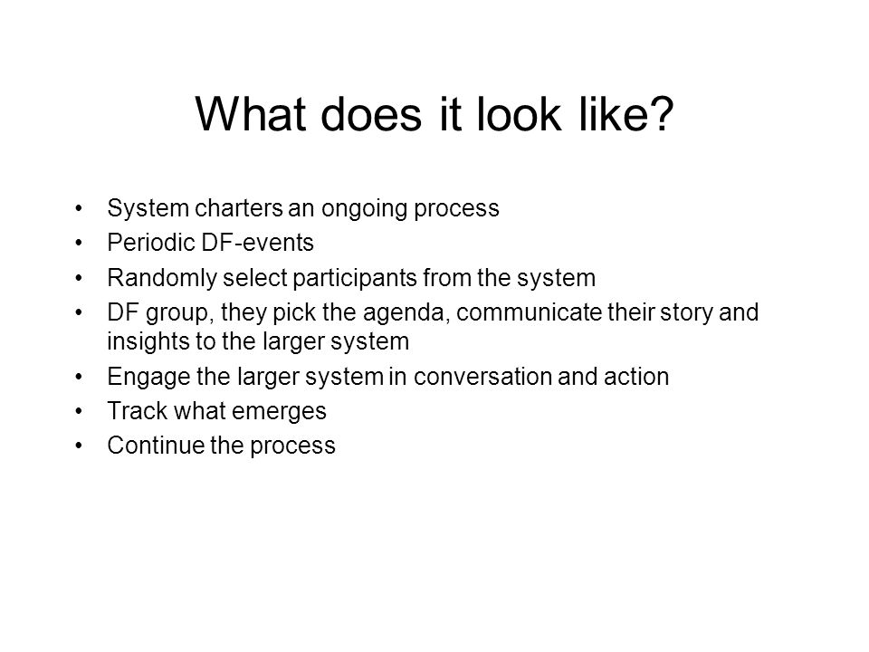 Transforming the System… Box System Circle System Choice-creating conversations