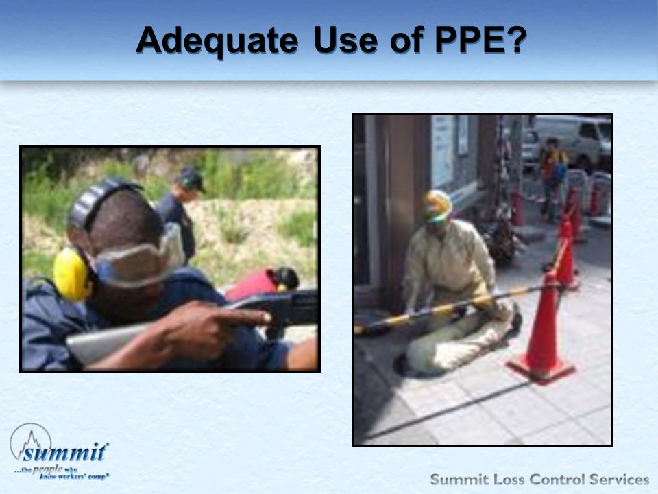 Click to edit Master text styles –Second level Third level –Fourth level »Fifth level Adequate Use of PPE?