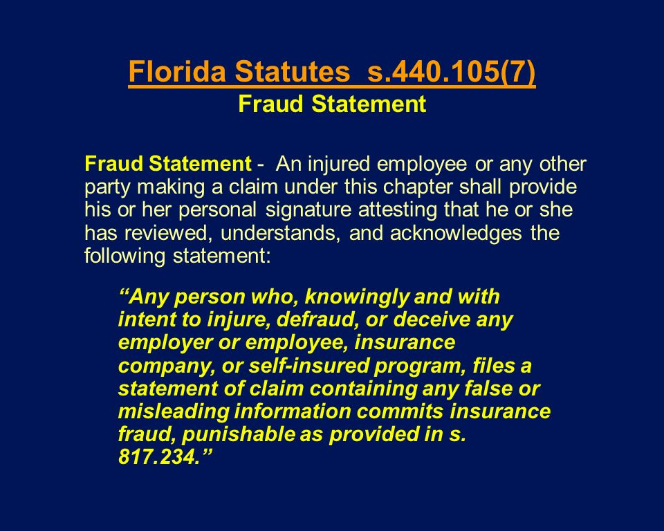 Fraud Statement - An injured employee or any other party making a claim under this chapter shall provide his or her personal signature attesting that