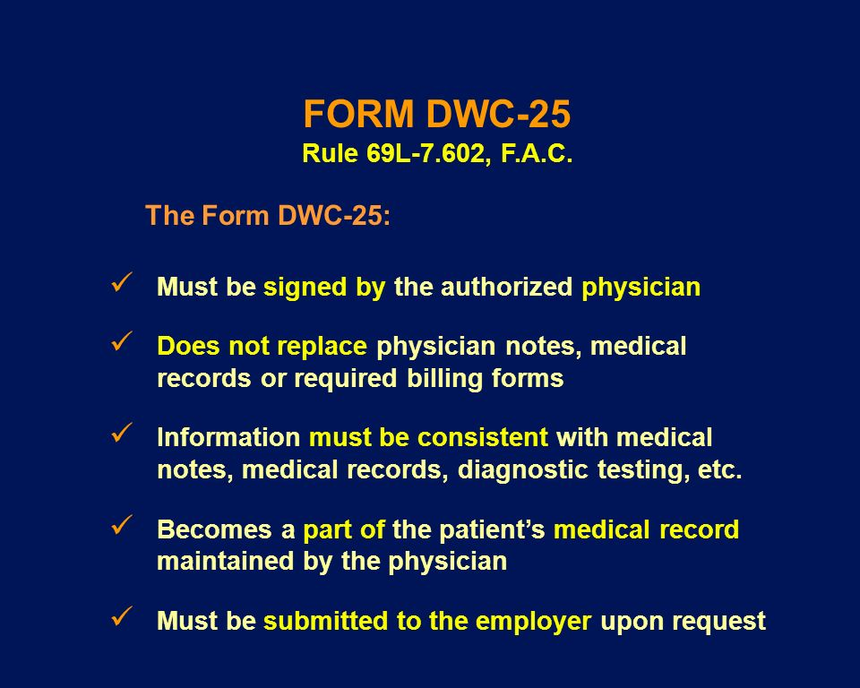 Must be signed by the authorized physician Does not replace physician notes, medical records or required billing forms Information must be consistent