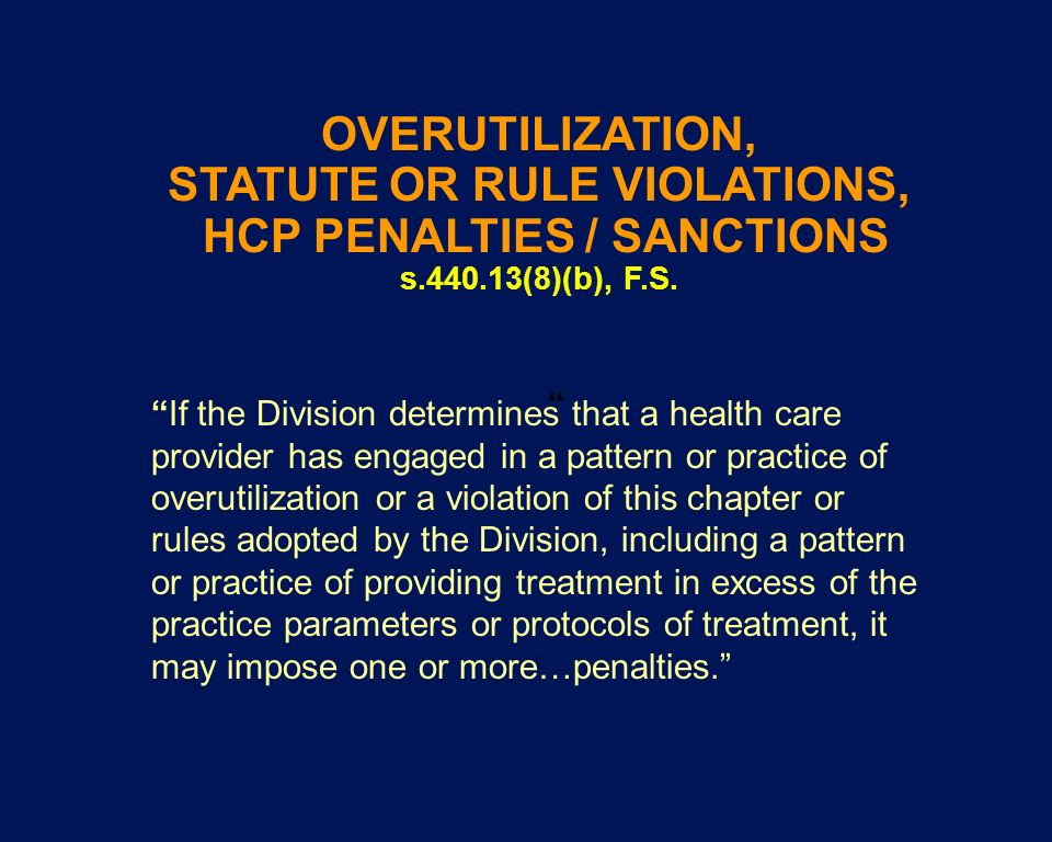 If the Division determines that a health care provider has engaged in a pattern or practice of overutilization or a violation of this chapter or rules