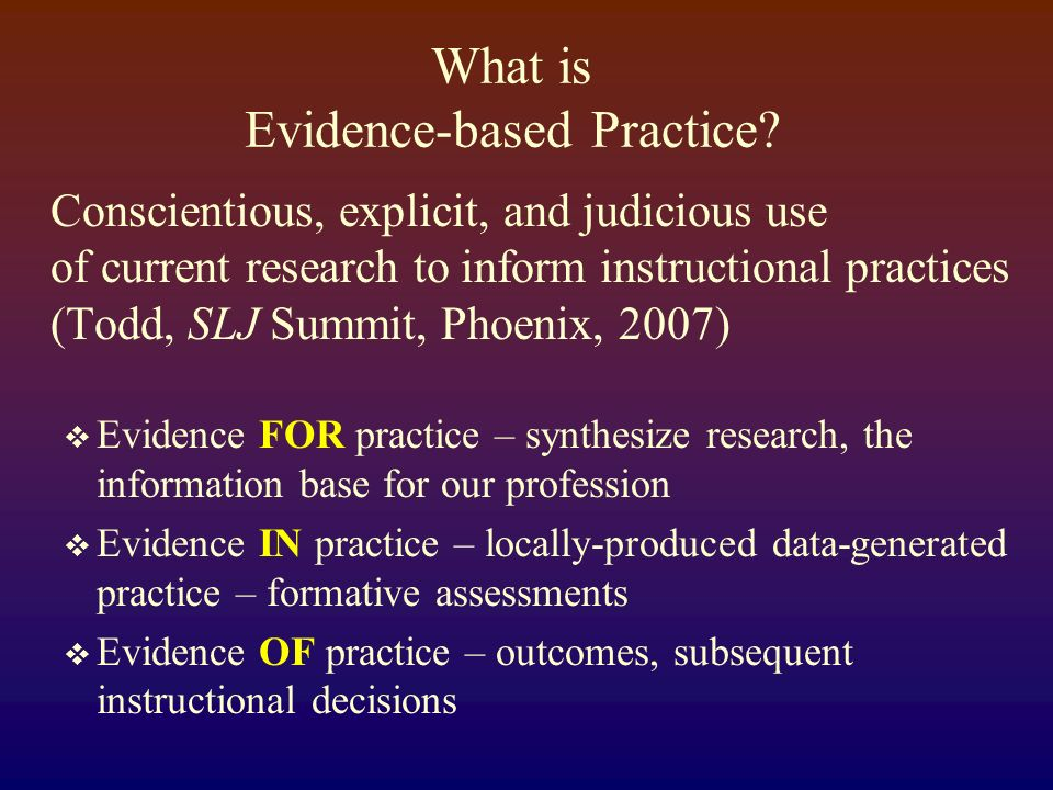 What is Evidence-based Practice.