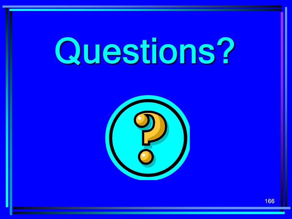 166 Questions?