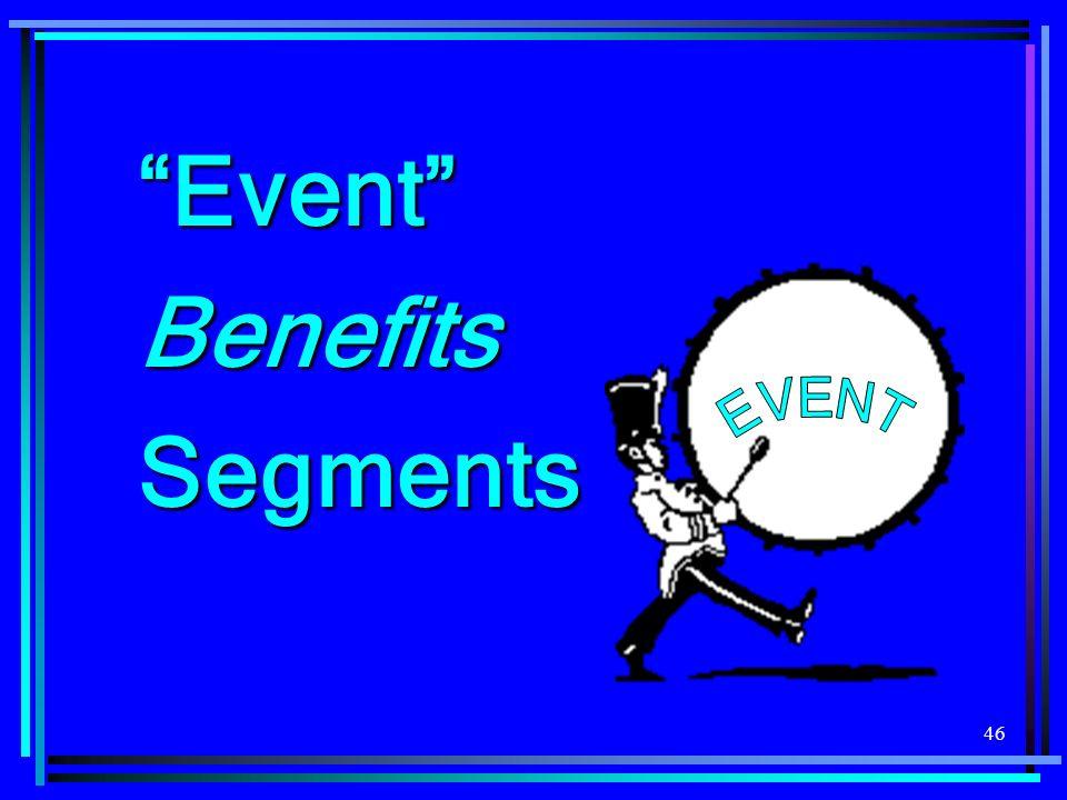 46 EventBenefitsSegments