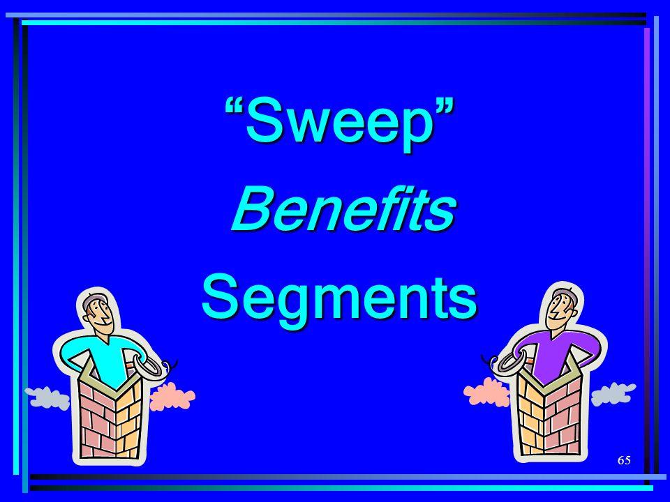 65 SweepBenefitsSegments