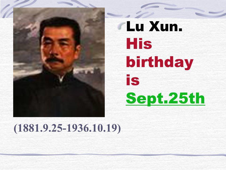 1879.3.14-1955.4.) Einstein His birthday is March 14th.
