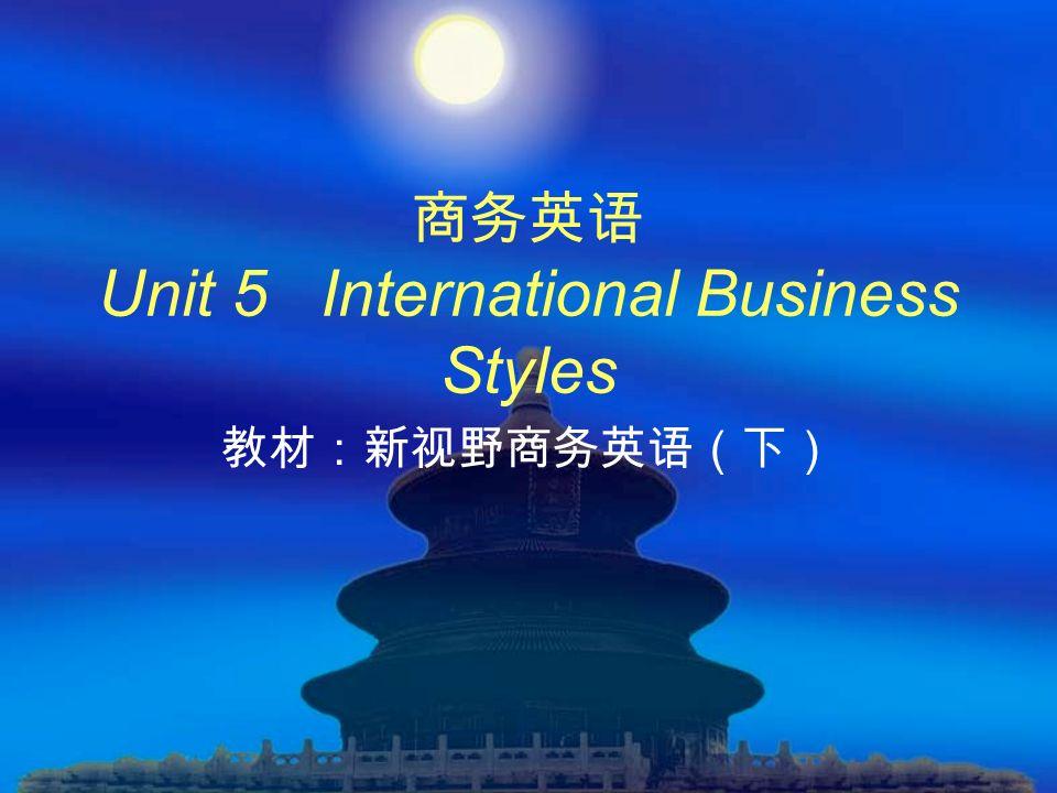 Unit 5 International Business Styles