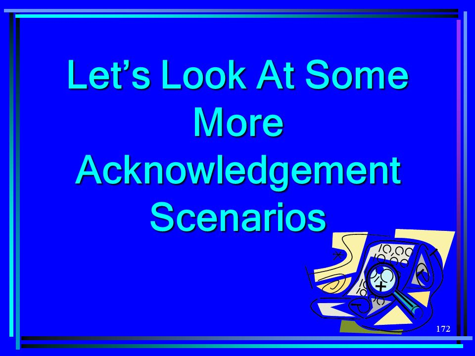 172 Lets Look At Some More Acknowledgement Scenarios