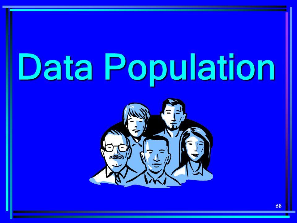 68 Data Population