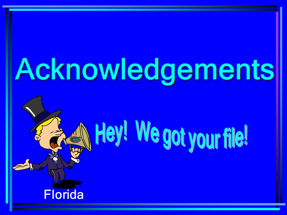 Acknowledgements Florida