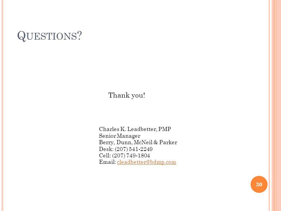 Q UESTIONS . 30 Charles K.