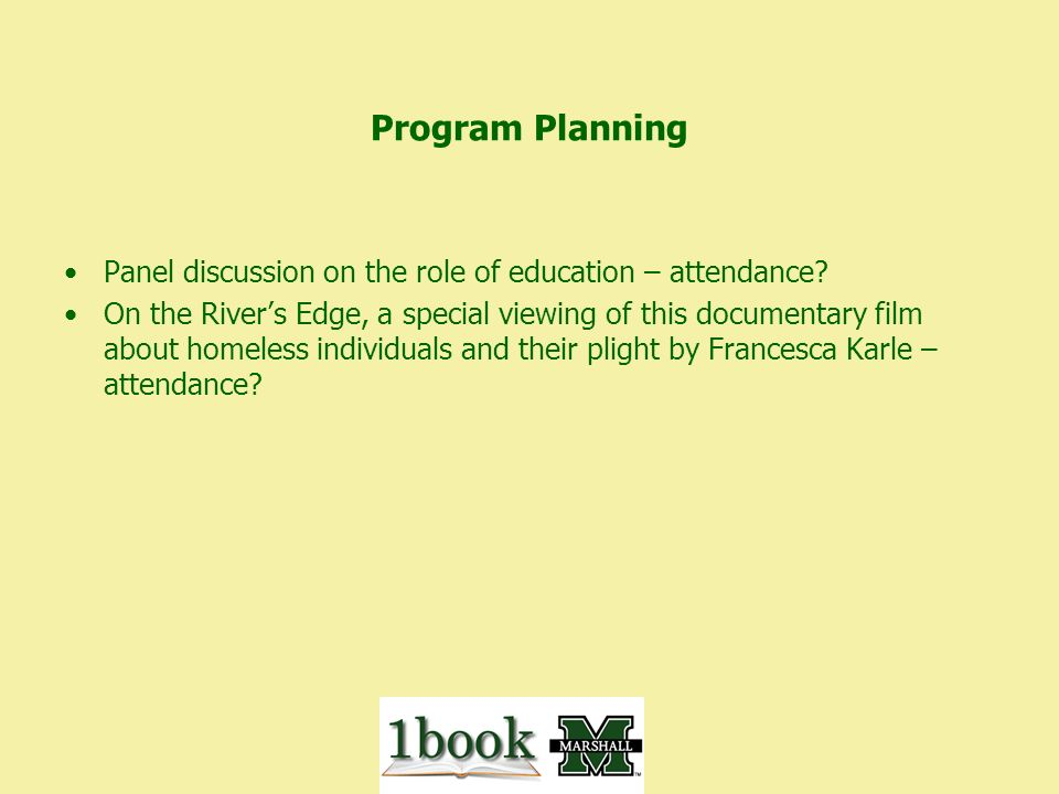 Program Planning Panel discussion on the role of education – attendance.