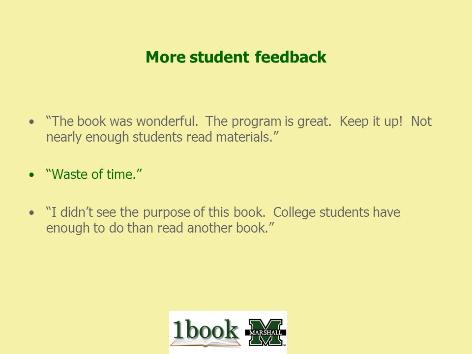 More student feedback The book was wonderful. The program is great.