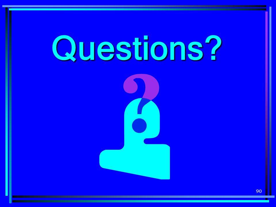 90 Questions?