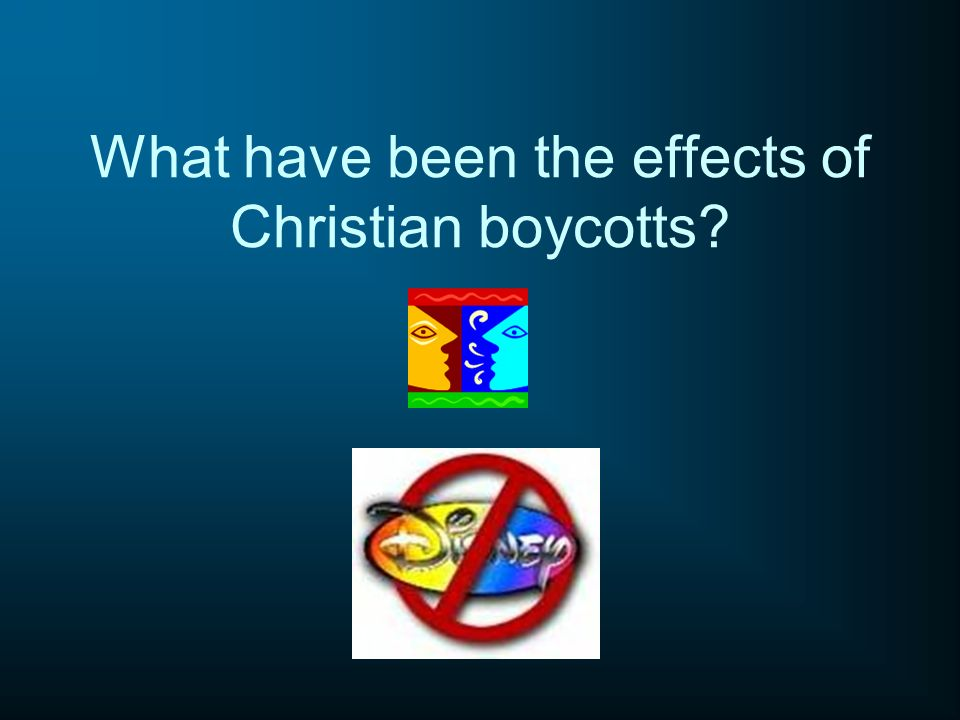 What have been the effects of Christian boycotts?