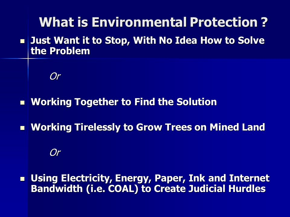 What is Environmental Protection .