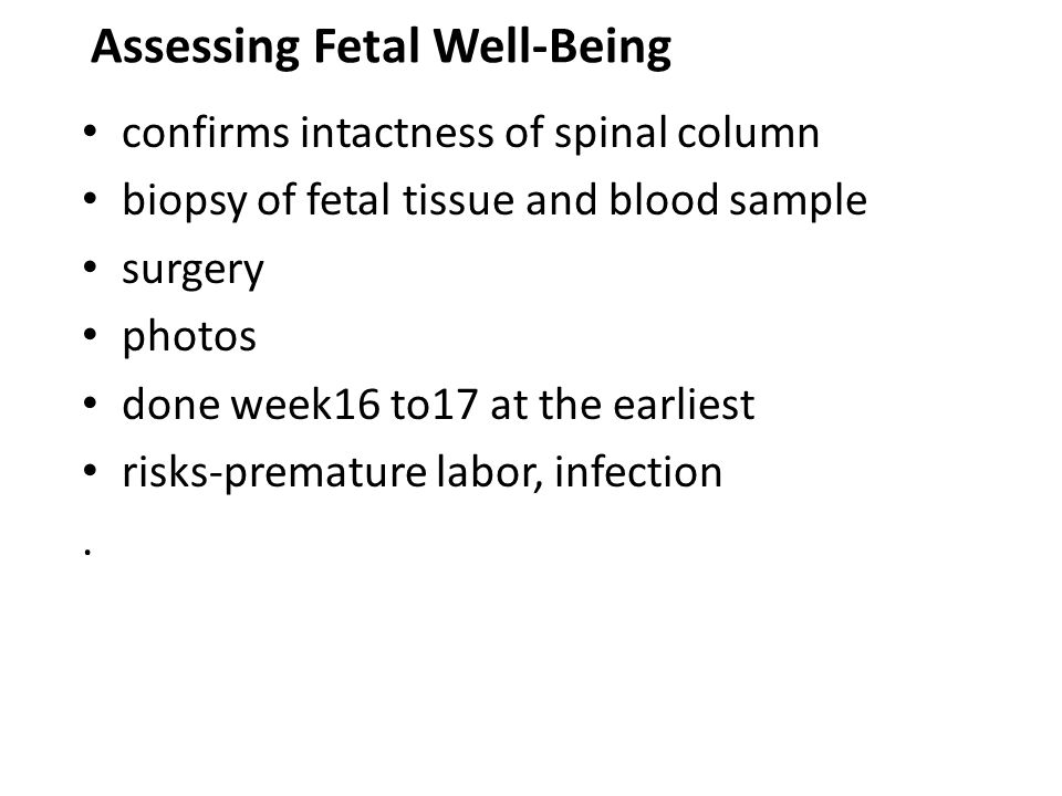 Assessing Fetal Well-Being confirms intactness of spinal column biopsy of fetal tissue and blood sample surgery photos done week16 to17 at the earlies