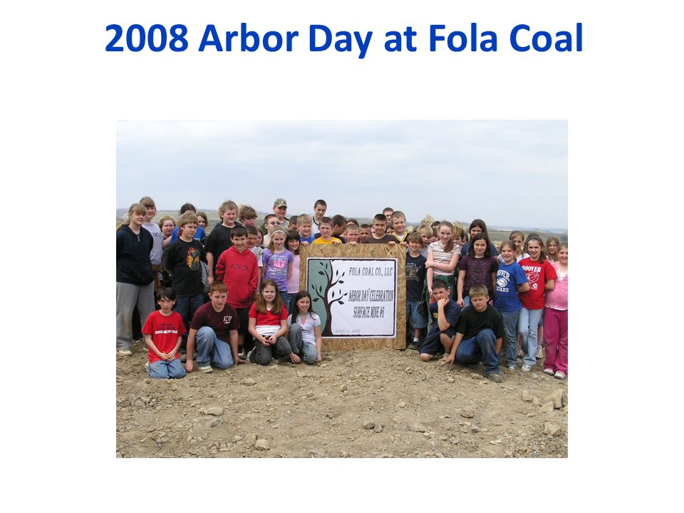 2008 Arbor Day at Fola Coal