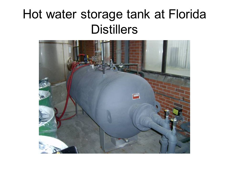 Hot water storage tank at Florida Distillers