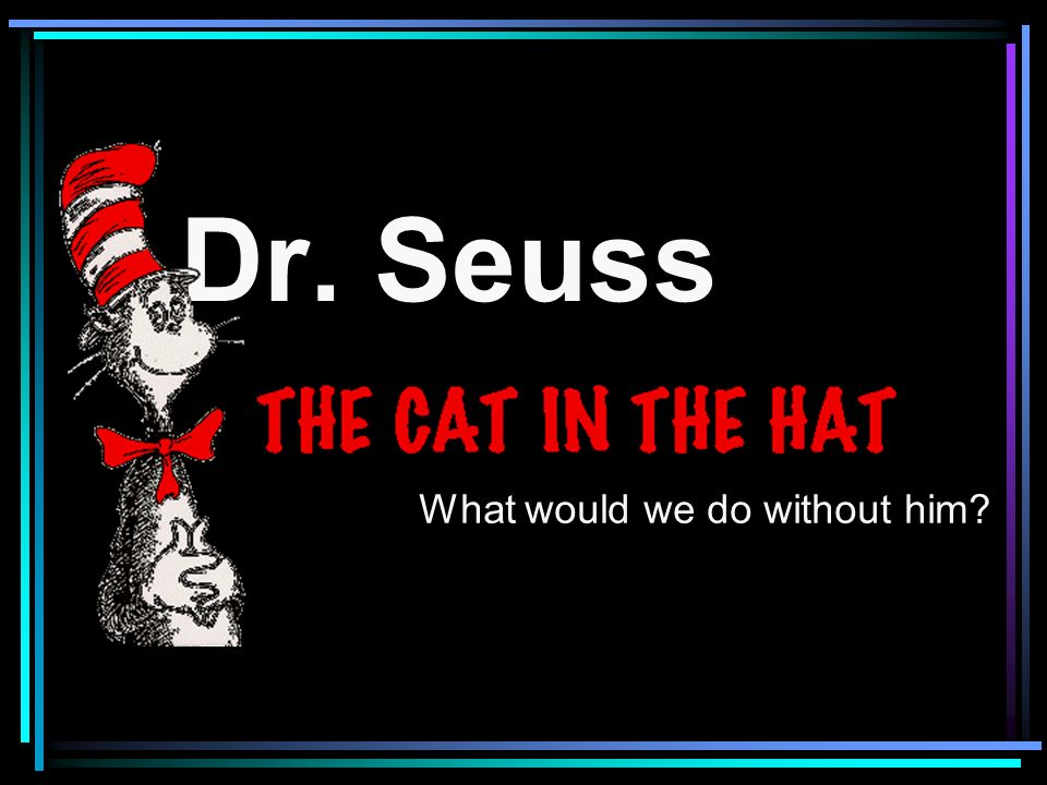 All together Dr.Seuss wrote 44 different books.