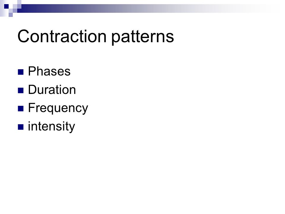 Contraction patterns Phases Duration Frequency intensity