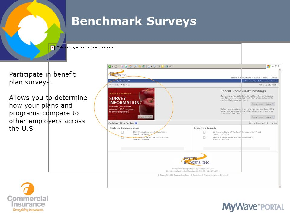 Participate in benefit plan surveys.