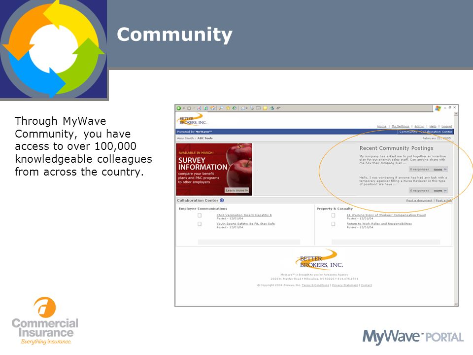 Community Share information and resources via the Communitys interactive forum.