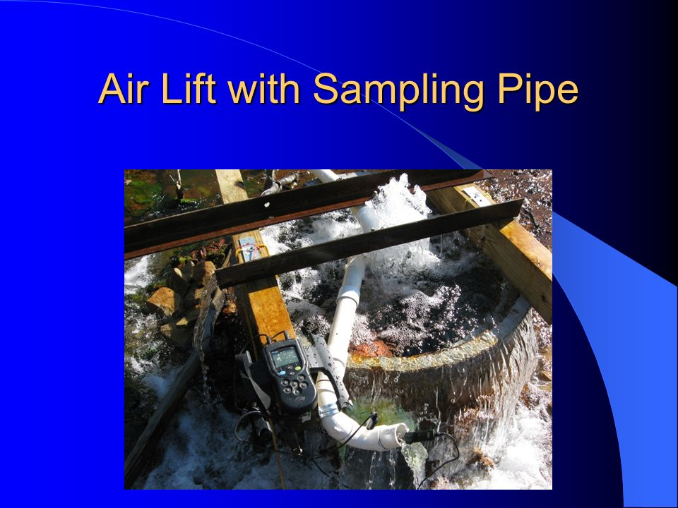 Air Lift with Sampling Pipe