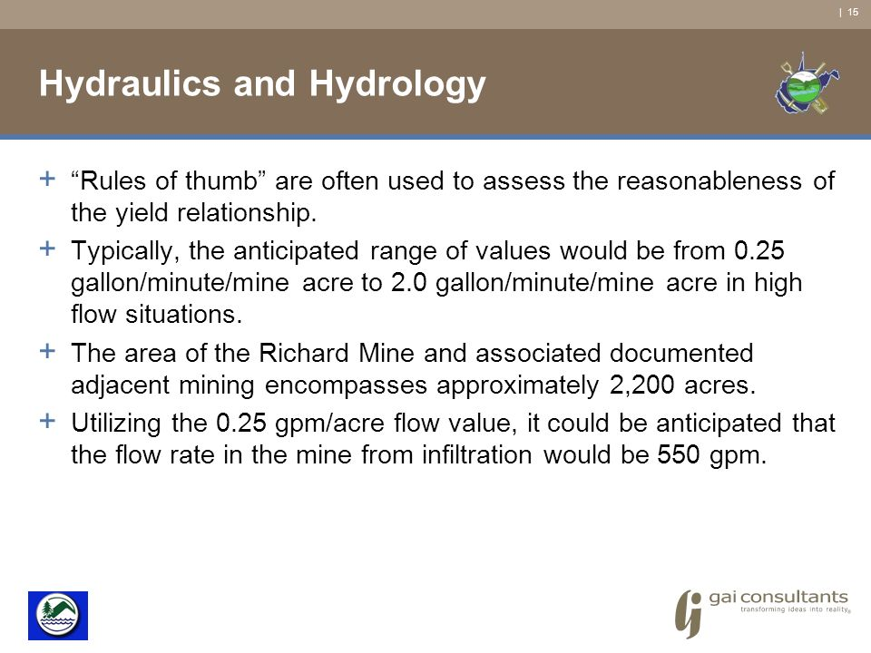 | 15 Hydraulics and Hydrology + Rules of thumb are often used to assess the reasonableness of the yield relationship.