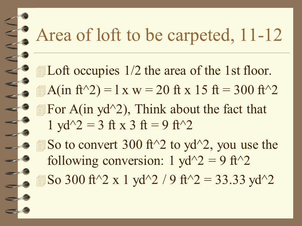 Volume-Kitchen Cabinets, 13-14 4 The volume of the Kitchen Cabinets is found by V = surface area x the height.