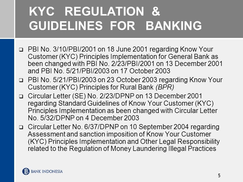 5 KYC REGULATION & GUIDELINES FOR BANKING PBI No.